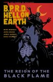 Book Cover Image. Title: B.P.R.D. Hell on Earth Volume 9:  The Reign of the Black Flame, Author: Mike Mignola