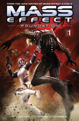Mass Effect: Foundation Volume 1