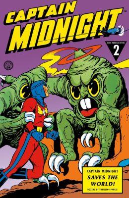 Captain Midnight Archives Volume 2