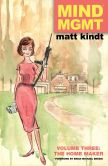 Book Cover Image. Title: Mind MGMT Volume 3:  The Home Maker, Author: Matt Kindt