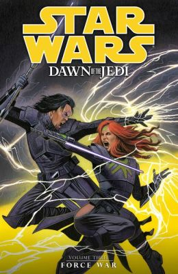 Star Wars: Dawn of the Jedi Volume 3#Force War