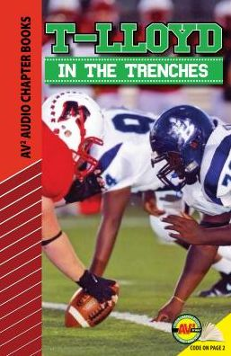 T-Lloyd: In the Trenches
