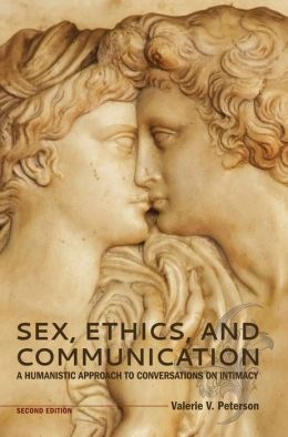 Sex, Ethics, and Communication