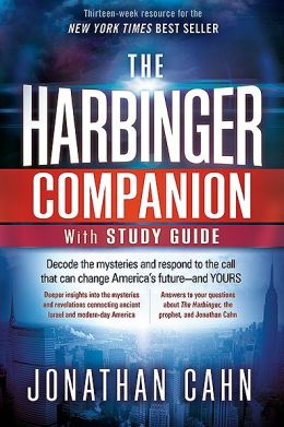 The Harbinger Companion with Study Guide: Decode the Mysteries and Respond to the Call that Can Change America's Future-and Yours