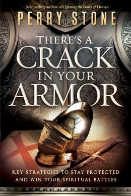There's a Crack in Your Armor: Key Strategies to Stay Protected and Win Your Spiritual Battles