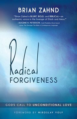 Radical Forgiveness: God's Call to Unconditional Love