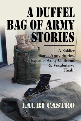 A Duffel Bag of Army Stories