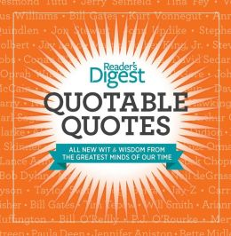 Quotable Quotes(Enhanced Edition): Wit and Wisdom from the Greatest Minds of Our Time