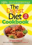 Book Cover Image. Title: Digest Diet Cookbook:  150 All New Fat Releasing Recipes to Lose Up to 26 lbs in 21 Days!, Author: Liz Vaccariello