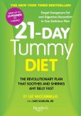 Book Cover Image. Title: 21-Day Tummy:  The Revolutionary Diet that Soothes and Shrinks any Belly Fast, Author: Liz Vaccariello