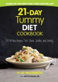 Book Cover Image. Title: 21-Day Tummy Diet Cookbook:  150 All-New Recipes that Shrink, Soothe and Satisfy, Author: Liz Vaccariello