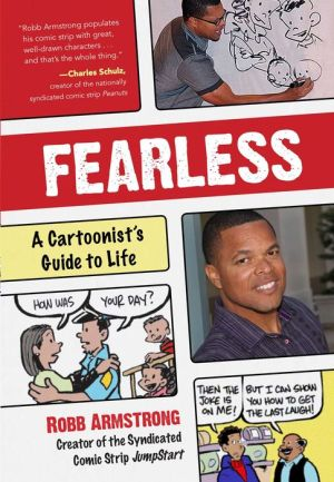 Fearless: A Cartoonists Guide to Life and Drawing