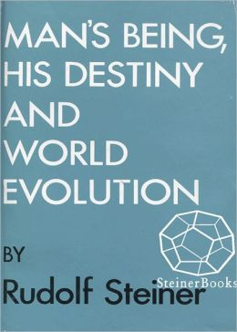 Man's Being, His Destiny, and World-Evolution