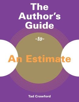 The Author's Guide to An Estimate