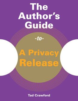 The Author's Guide to a Privacy Release
