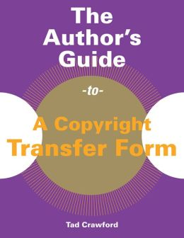 The Author's Guide to a Copyright Transfer Form