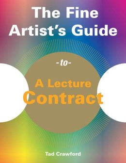 The Fine Artist's Guide to A Lecture Contract