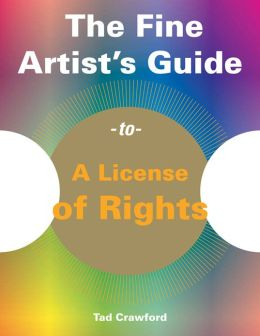 The Fine Artist's Guide to a License of Rights