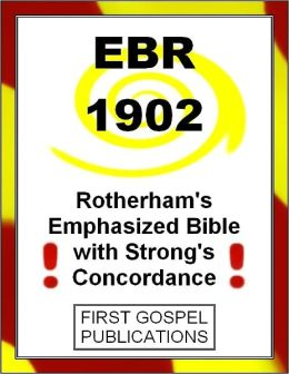 EBR 1902 Rotherham's Emphasized Bible with Strong's Concordance