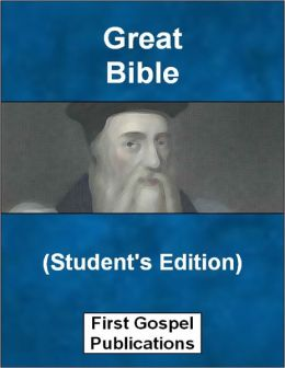 Great Bible (Student's Edition)