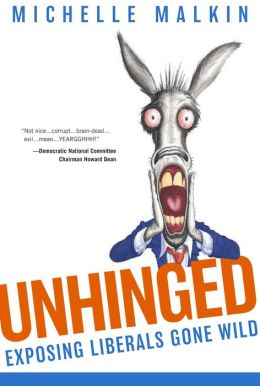 Unhinged: Exposing Liberals Gone Wild