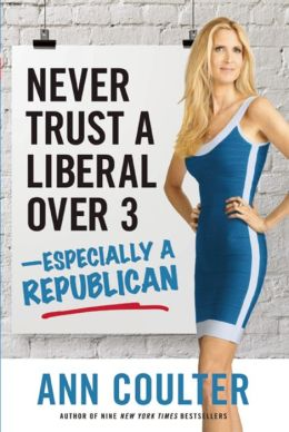 Never Trust a Liberal Over Three--Especially a Republican
