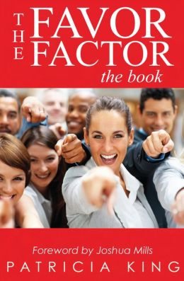 The Favor Factor: The Book