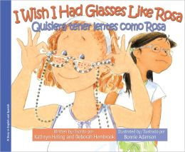 I Wish I Had Glasses Like Rosa / Quisiera tener lentes como Rosa
