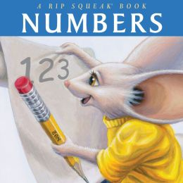 Numbers: A Rip Squeak Book
