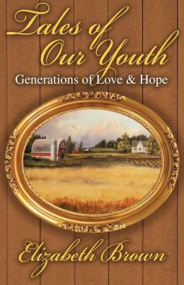 Tales of Our Youth: Generations of Love and Hope