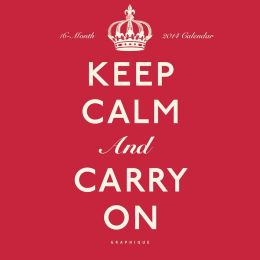2014 Keep Calm and Carry On Mini Wall Calendar