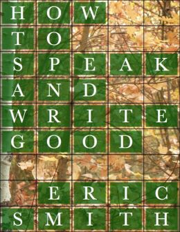 How to Speak and Write Good