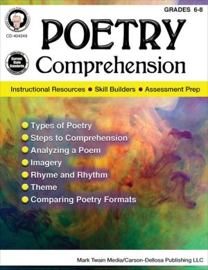 Poetry Comprehension, Grades 6 - 8