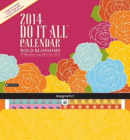 2014 Bold Blossoms Do It All Wall Calendar