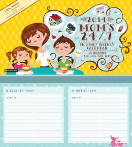 2014 Mom's 24/7 Monthly Weekly Wall Calendar