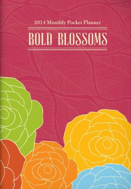 2014 Bold Blossoms Monthly Pocket Planner