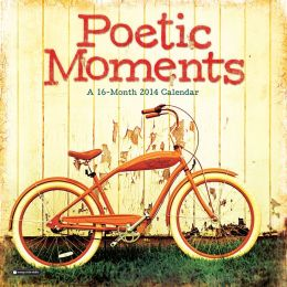 2014 Poetic Moments Wall Calendar