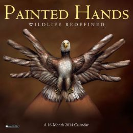 2014 Painted Hands: Wildlife Redefined Wall Calendar