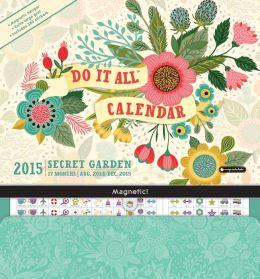2015 Secret Garden Do It All Wall Calendar