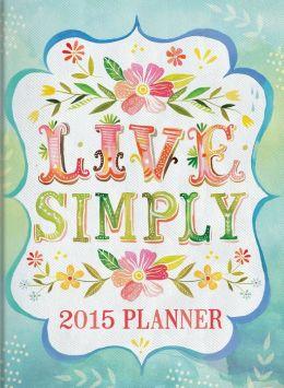 2015 Live Simply TMWY Planner 17m Calendar