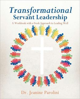 Transformational Servant Leadership