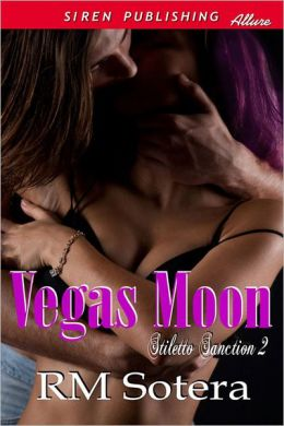 Vegas Moon [The Stiletto Sanction 2] (Siren Publishing Allure)