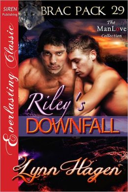Riley's Downfall [Brac Pack 29] (Siren Publishing Everlasting Classic ManLove)