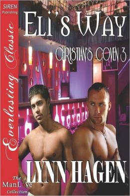 Eli's Way [Christian's Coven 3] (Siren Publishing Everlasting Classic Manlove)