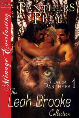 Panthers' Prey [Black Panthers 1] (Siren Publishing Menage Everlasting)