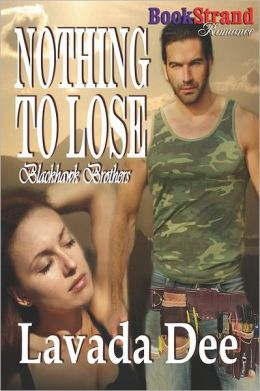 Nothing to Lose [Blackhawk Brothers 1] (Bookstrand Publishing Romance)