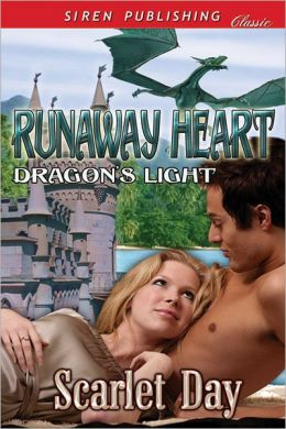 Runaway Heart [Dragon's Light 1] (Siren Publishing Classic)