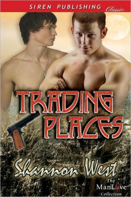 Trading Places (Siren Publishing Classic ManLove)