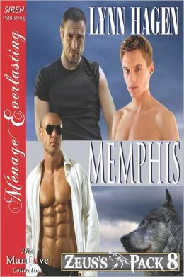 Memphis [Zeus's Pack 8] (Siren Publishing Menage Everlasting Manlove)