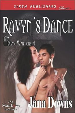 Ravyn's Dance [Ravyn Warriors 4] (Siren Publishing Classic Manlove)